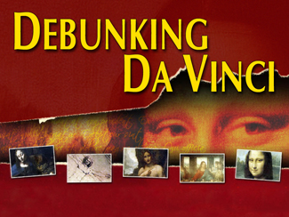Debunking DaVinci!