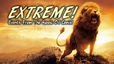 Extreme Events From The Book Of Daniel!