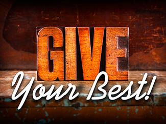 Give Your Best!