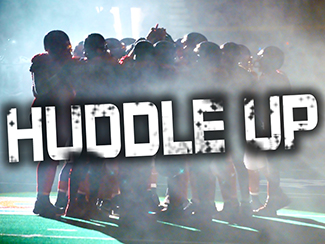 Huddle Up!