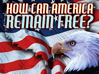 How Can America Remain Free?