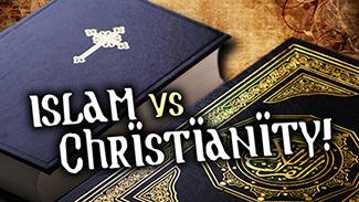 Islam Versus Christianity!
