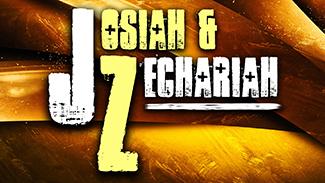 Josiah & Zechariah!