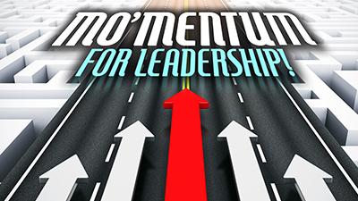 MO'MENTUM For Leadership!