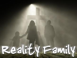 Reality Family!